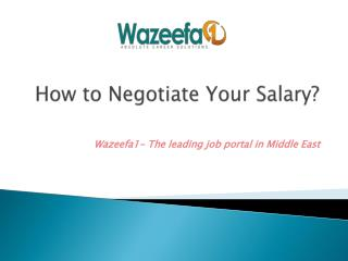 How to Negotiate Your Salary?