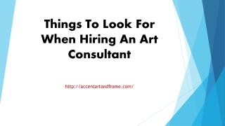 Things To Look For When Hiring An Art Consultant