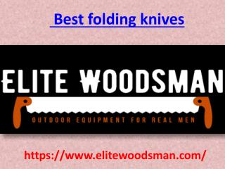 Best folding knives -  Elitewoodsman