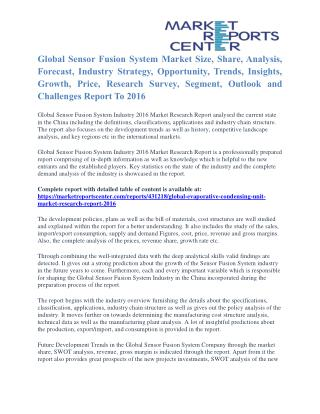 Sensor Fusion System Market Price and Gross Margin Analysis To 2016