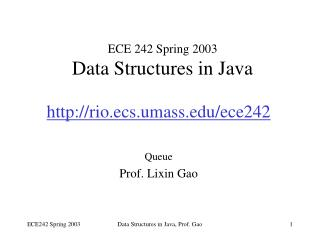 ECE 242 Spring 2003 Data Structures in Java