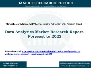 Global Data Analytics Market Estimated to Reach Market Size of USD~159 Billion by 2022
