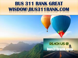 BUS 311 RANK GREAT WISDOM \bus311rank.com