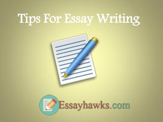Tips For Essay Writing