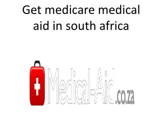 Get medicare medical aid in south africa