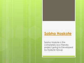 Sobha Hoskote New Launch in Bangalore