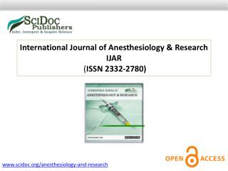 International Journal of Anesthesiology & Research ISSN 2332-2780