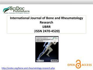International Journal of Bone and Rheumatology Research ISSN 2470-4520