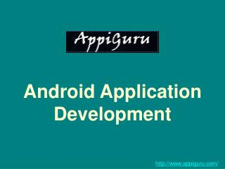 Choose A Traditional Android Application Development Company