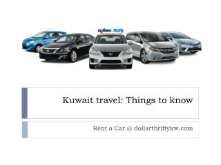 Kuwait travel: Things to know