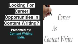 Looking For Career Opportunities in Content Writing