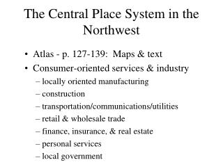 The Central Place System in the Northwest