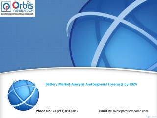 Battery Industry 2024 Forecasts Research Report - OrbisResearch