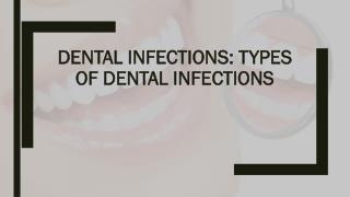 Dental Infections: Types of Dental Infections