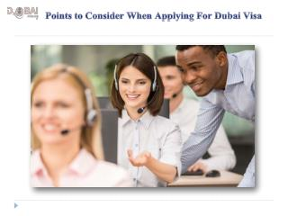 Points to Consider When Applying For Dubai Visa