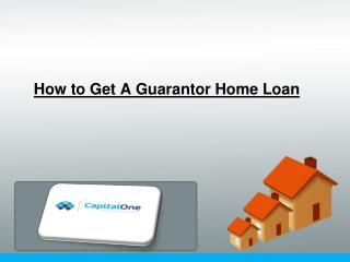 Find best Guarantor Home or Refinance Home Loan Loans in Australia