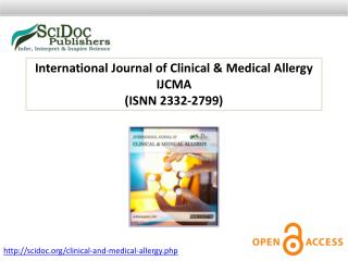 International Journal of Clinical & Medical Allergy ISSN 2332-2799