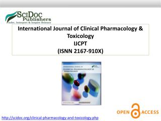 International Journal of Clinical Pharmacology & Toxicology ISSN:2167-910X