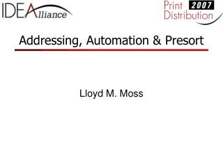 Addressing, Automation & Presort