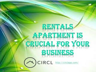 Effective ways for your business with Rentals Apartment