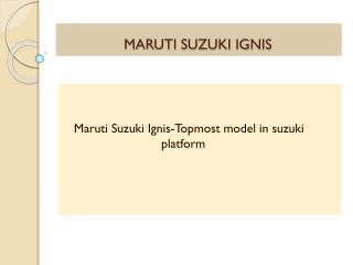 Maruti Suzuki Ignis-Topmost model in suzuki platform
