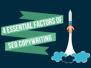 4 Essential Factors of SEO Copywriting