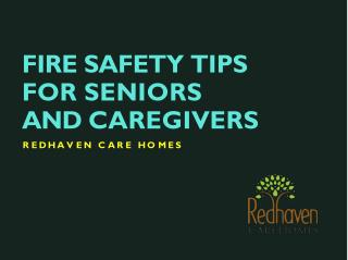 Fire safety tips for seniors and caregivers