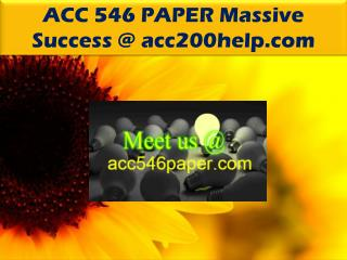 ACC 546 PAPER Massive Success @ acc546paper.com