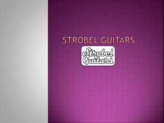 Buy a Travel Guitar - Strobel Guitars