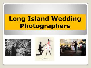 Long Island Wedding Photographers