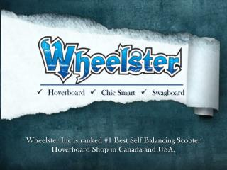 Chic Smart and Swagboard Best Self-balancing Scooter By Wheelster