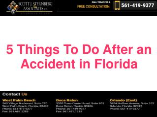 Top 5 Things To Do After an Accident in Florida