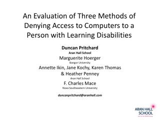 An Evaluation of Three Methods of Denying Access to Computers to a Person with Learning Disabilities