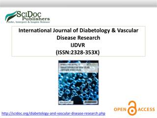 International Journal of Diabetology & Vascular Disease Research ISSN:2328-353X