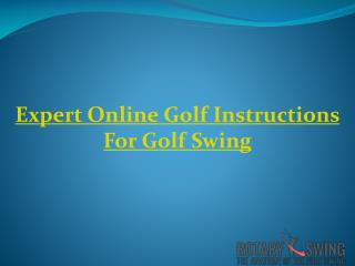 Expert Online Golf Instructions for Golf Swing
