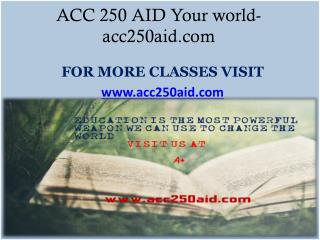 ACC 250 AID Your world- acc250aid.com