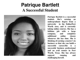 Patrique Bartlett - A Successful Student