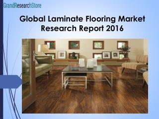 Global Laminate Flooring Market Research Report 2016