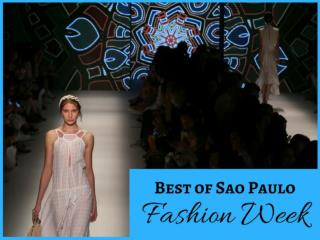 Best of Sao Paulo Fashion Week