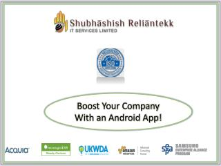 Boost Your Company with Android App!