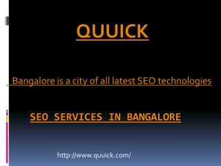 Seo Services In Bangalore | Seo Companies in Bangalore | Quuick