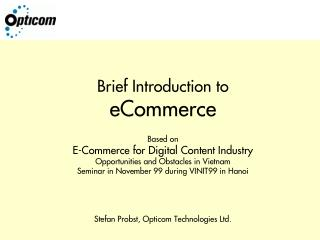 Brief Introduction to eCommerce Based on E-Commerce for Digital Content Industry