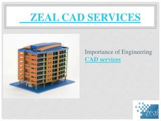 Zeal CAD Services is a best cad outsourcing services in Melbourne