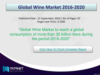 Global Wine Market Opportunities & Trends 2020
