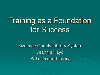 Training as a Foundation for Success