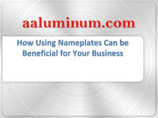 How Using Nameplates can be Beneficial for your Business