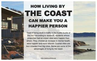 Reasons to live by the coast and live a happier life