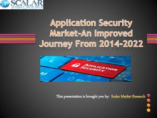 Application security market an improved journey from 2014 2022