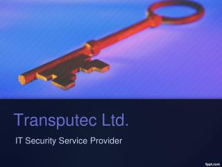 Transputec : IT Security Service Provider