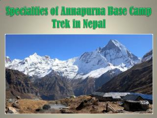 Specialties of Annapurna Base Camp Trek in Nepal